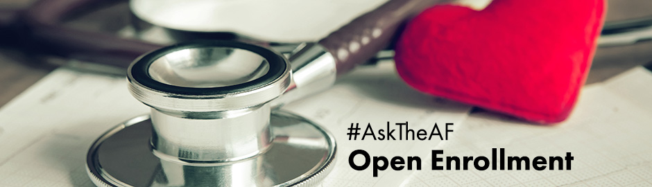 ask the af open enrollment healthcare