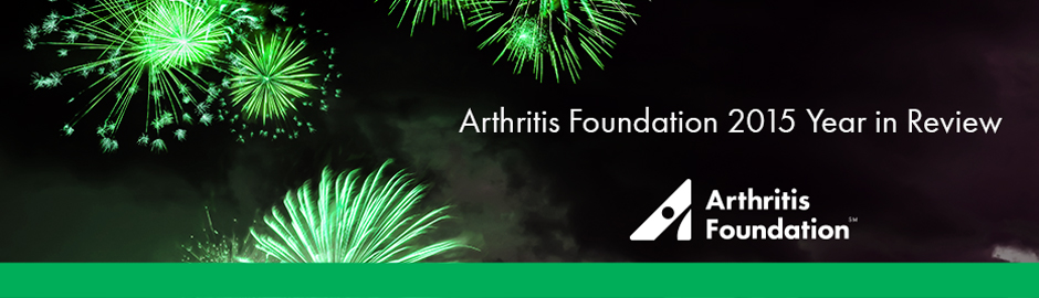 Arthritis Foundation 2015 Year In Review