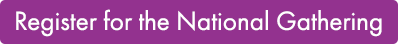 Register for the National Gathering