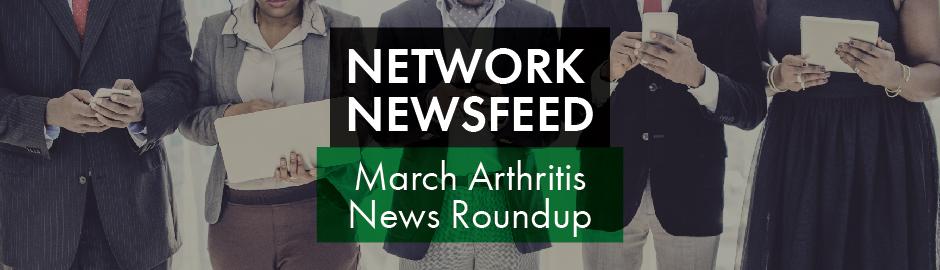 March 2021 Arthritis News Roundup