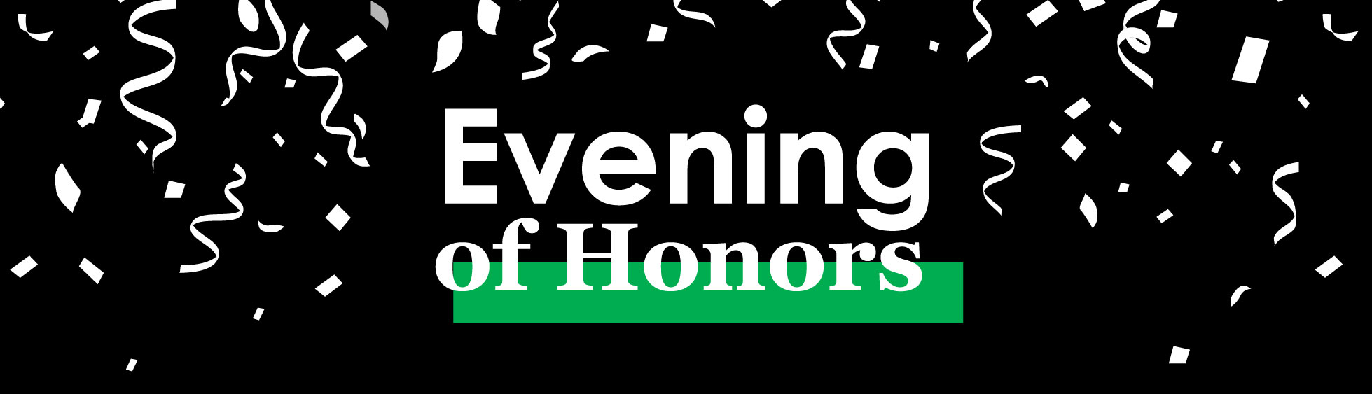 2020 Evening of Honors Highlights: