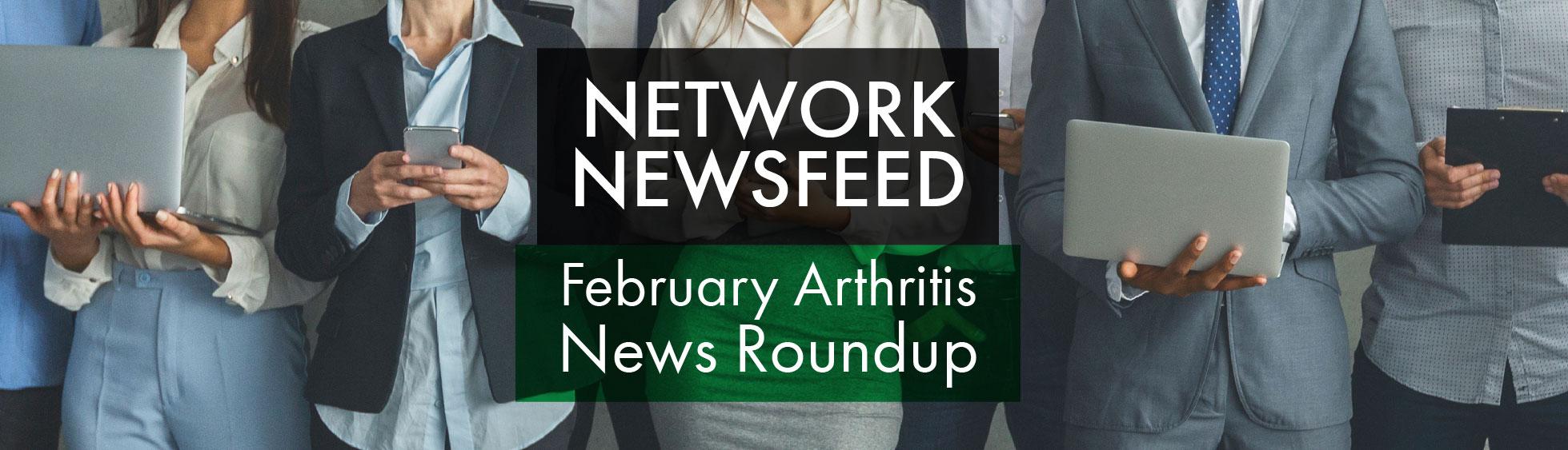 February 2021 Arthritis News Roundup