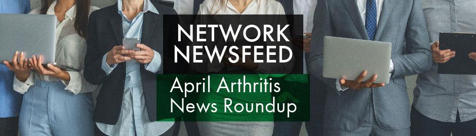 April 2021 Arthritis News Roundup