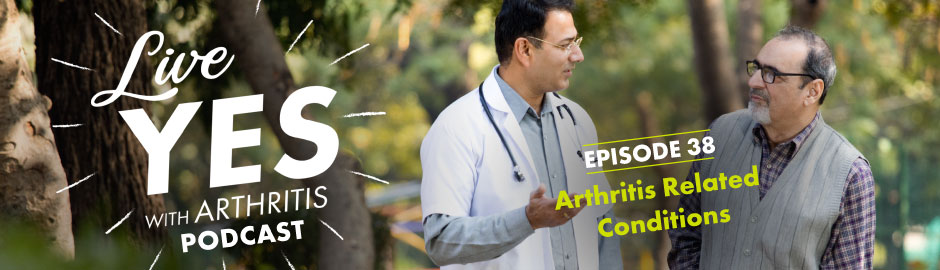 Arthritis-Related Conditions