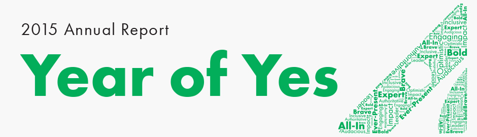 2015 Annual Report Published: Great Strides Paving the Way to Yes