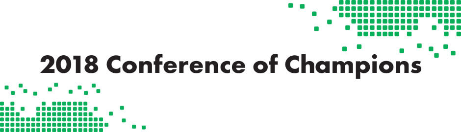 2018 Conference of Champions: Moving the Movement Forward