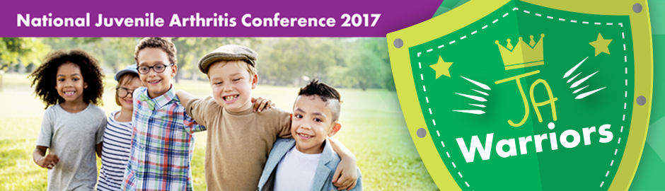 Announcing the 2017 National Juvenile Arthritis Conference Theme: JA Warriors!