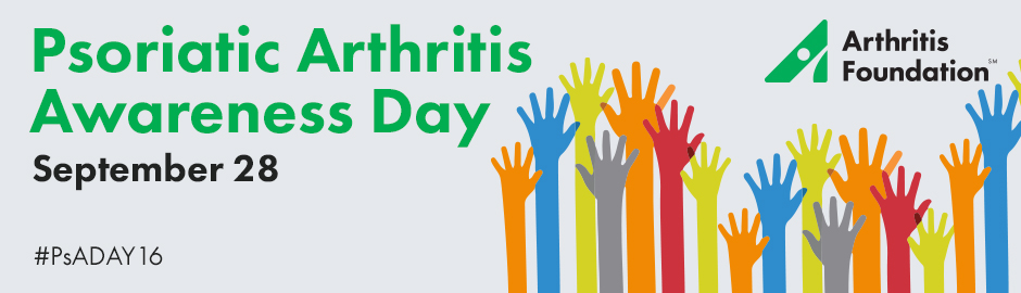 September 28th Marks the First Annual Psoriatic Arthritis Awareness Day