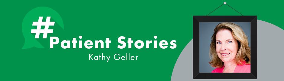 kathy geller patient story