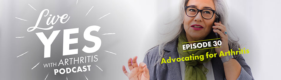 Taking Control of My Arthritis Through Advocacy