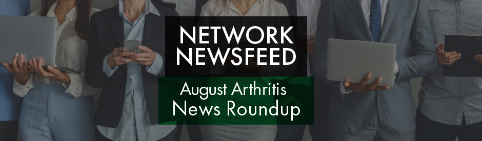 August 2021 Arthritis News Roundup